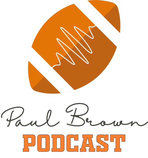 The Paul Brown Podcast - The First International Cleveland Browns Podcast