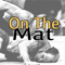 On The Mat by the National Wrestling Hall of Fame Dan Gable Museum