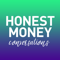 Honest Money Conversations