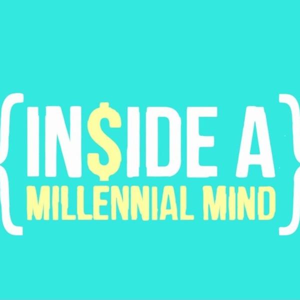 Inside A Millennial Mind