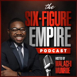 The Six-Figure Empire Podcast