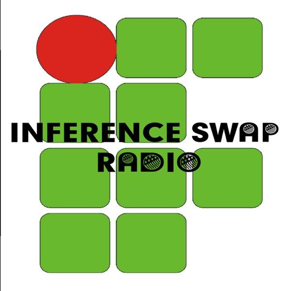 InferenceSwap Radio