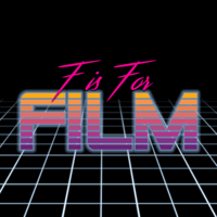 F is for Film podcast