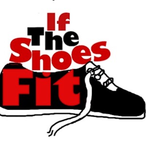 If The Shoes Fit