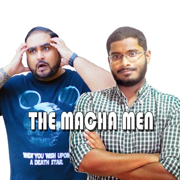 The Macha Men Podcast