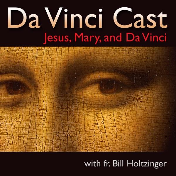DaVinci Cast - Fr. Bill's Personal Pages