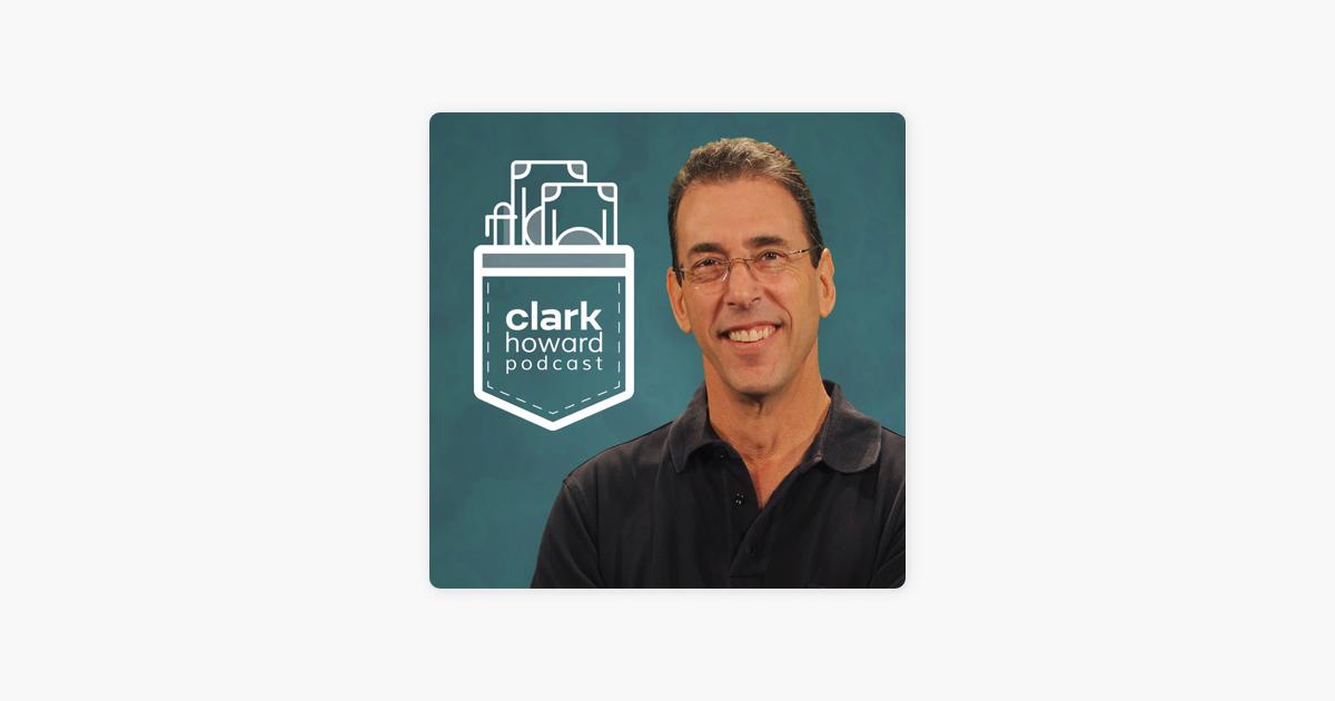 The Clark Howard Podcast on Apple Podcasts