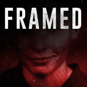 FRAMED: An Investigative Story