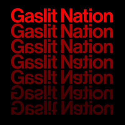 Gaslit Nation with Andrea Chalupa and Sarah Kendzior:Andrea Chalupa & Sarah Kendzior