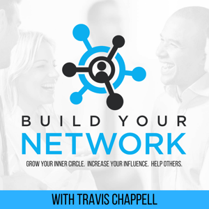 Build Your Network | Grant Cardone, Kevin Harrington, Jordan Harbinger and others share tips on how to network the right way
