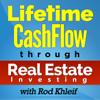 Lifetime Cash Flow Through Real Estate Investing - Rod Khleif