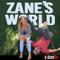 Zane's World