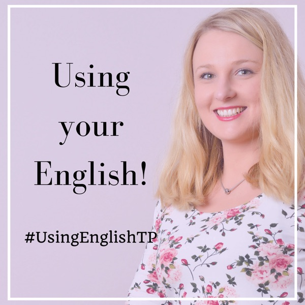 Learn English with Adriana in The #UsingEnglishTP Podcast