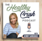 The Healthy Crush Podcast