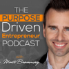 The Purpose Driven Entrepreneur with Matt Brauning - Matt Brauning - Entrepreneur, Leadership, and NLP Training