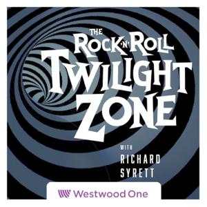 The Rock & Roll Twilight Zone with Richard Syrett