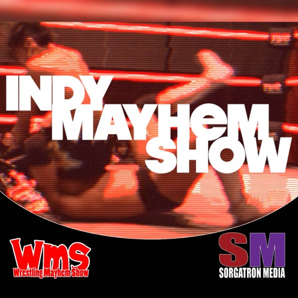 Indy Mayhem Show: Pro Wrestling Interviews
