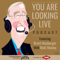 You Are Looking Live Podcast
