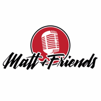 Matt & Zach with Friends podcast