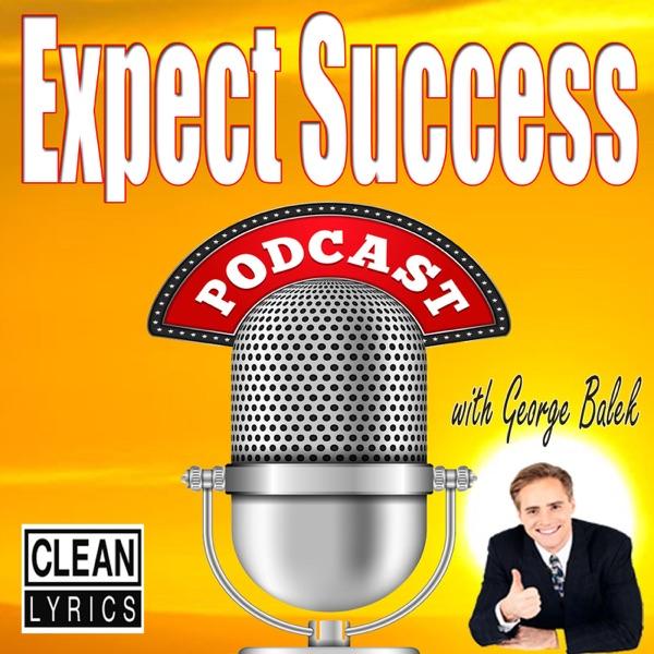 Expect Success Podcast   Personal Development   Network Marketing   Self-Help   MLM   Motivation