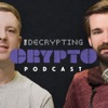 The Decrypting Crypto Podcast