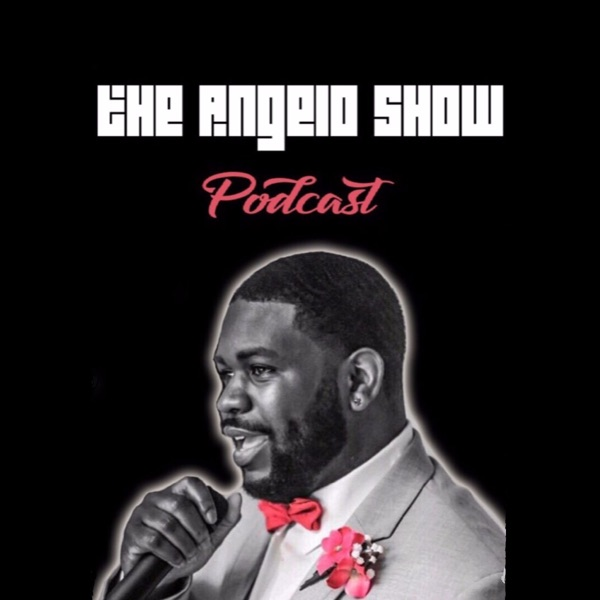 The Angelo Show Podcast