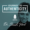 Journey to Authenticity - Purpose | Spirituality | Relationships | Body-Mind - Sarah Hart