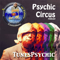 Psychic Circus w/ Dr. Lars Dingman the Tunes Psychic