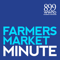 Farmers Market Minute