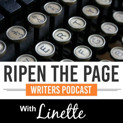 Ripen the Page: Novel Writing Podcast