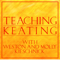 Teaching Keating with Weston and Molly Kieschnick