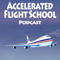 Accelerated Flight School Podcast