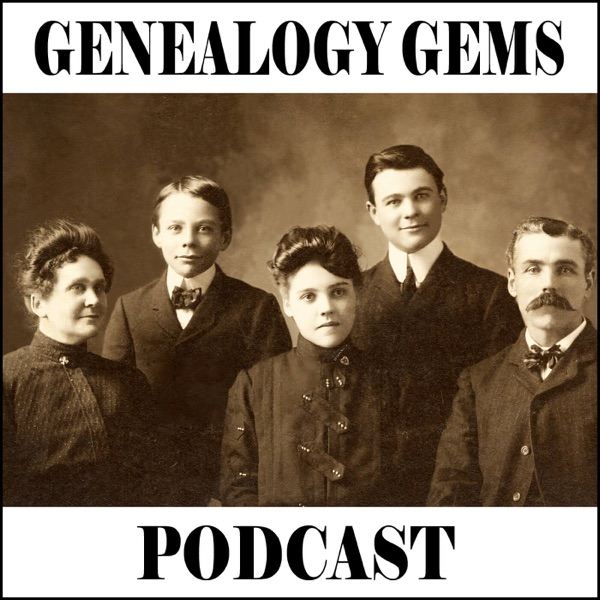 The Genealogy Gems Podcast with Lisa Louise Cooke - Your
