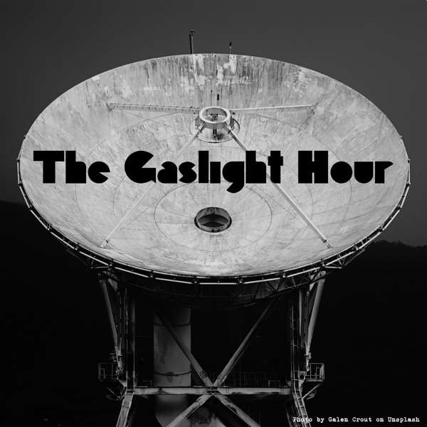 The Gaslight Hour