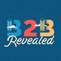 The B2B Revealed Podcast podcast