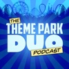 The Theme Park Duo Podcast artwork