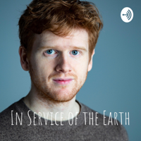 In Service of the Earth podcast