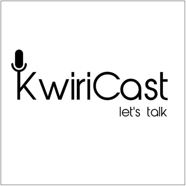 #KwiriCast