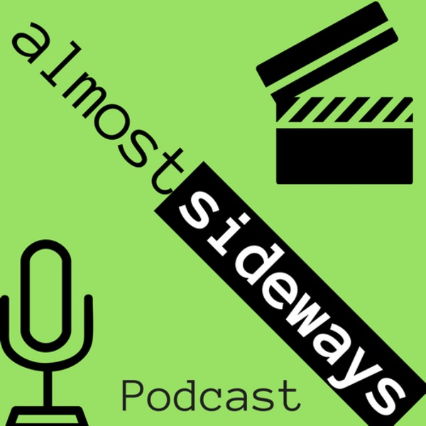 Almost Sideways Movie Podcast