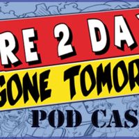 Here2day,Gone Tomorrow's Podcast podcast