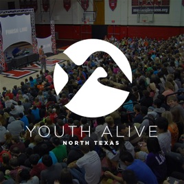 Youth Alive North Texas on Apple Podcasts