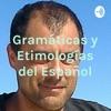 Gramáticas y Etimologías del Español- GramaticasE artwork