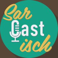 SarCASTisch podcast