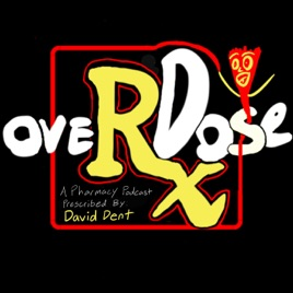 OVERxDOSE - A Pharmacy and Comedy Podcast on Apple Podcasts