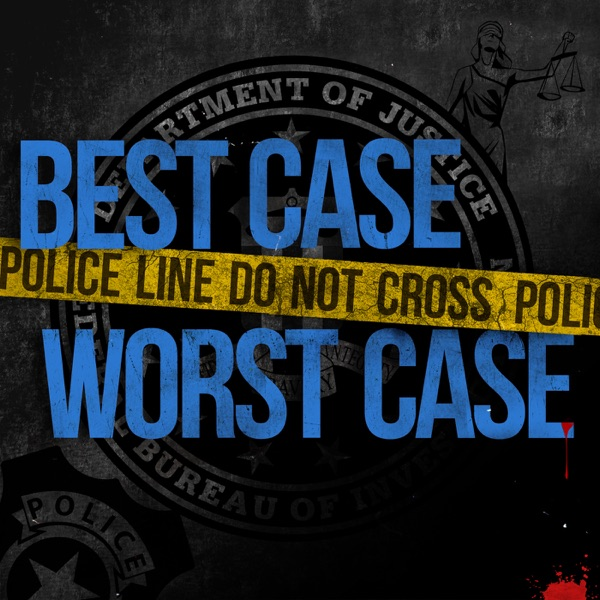 Best Case Worst Case