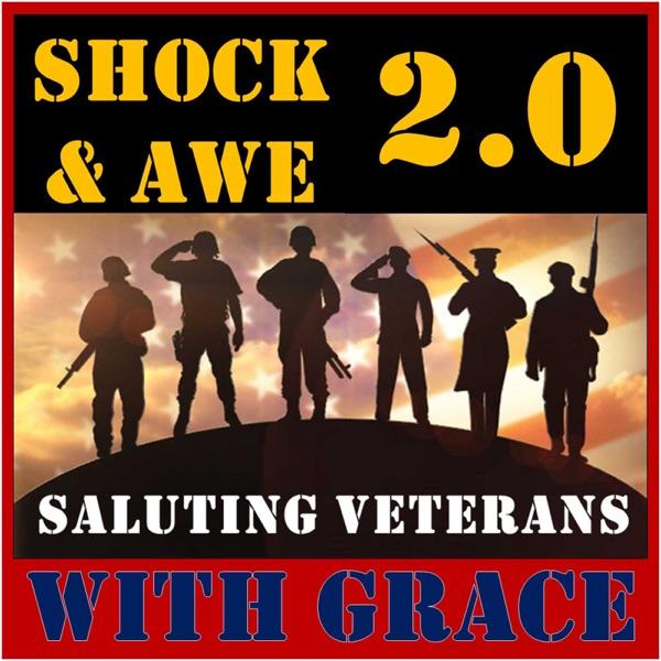 Shock & Awe 2.0: Saluting Veterans With Grace