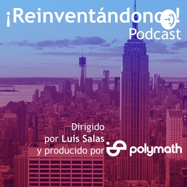 ¡Reinventándonos! Podcast