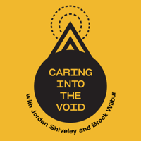 Caring Into The Void podcast