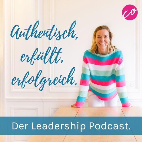 Authentisch, erfüllt, erfolgreich - Der Leadership-Podcast.
