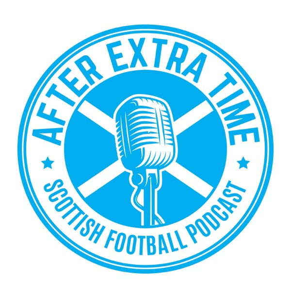 After Extra Time  -  Scottish Football Podcast
